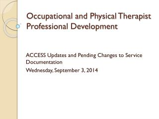 Occupational and Physical Therapist Professional Development