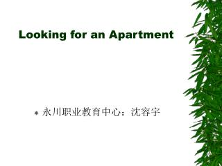 Looking for an Apartment
