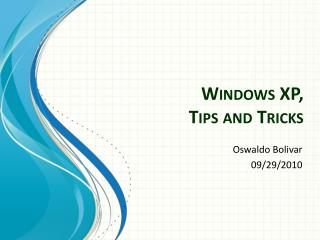 Windows XP, Tips and Tricks