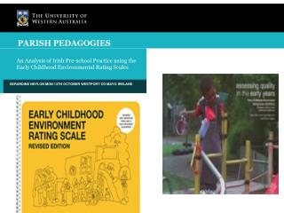 An Analysis of Irish Pre-school Practice using the Early Childhood Environmental Rating Scales