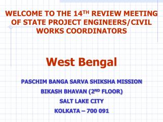 WELCOME TO THE 14 TH  REVIEW MEETING OF STATE PROJECT ENGINEERS/CIVIL WORKS COORDINATORS