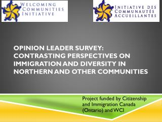 Project funded by Citizenship and Immigration Canada (Ontario) and WCI