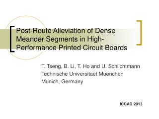 Post-Route Alleviation of Dense Meander Segments in High-Performance Printed Circuit Boards