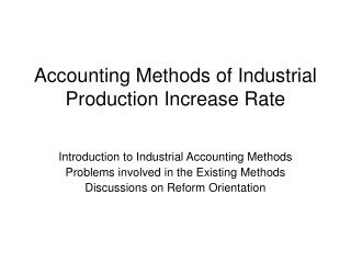 Accounting Methods of Industrial Production Increase Rate