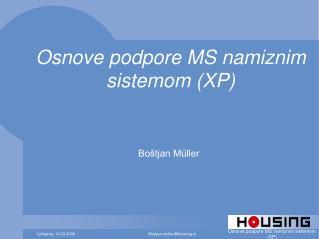 Osnove podpore MS namiznim sistemom (XP)