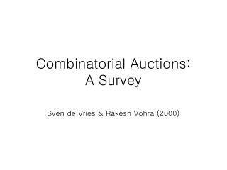 Combinatorial Auctions:  A Survey