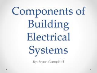 Components of Building Electrical Systems