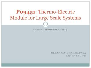 P09451 : Thermo-Electric Module for Large Scale Systems