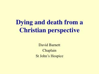 Dying and death from a Christian perspective