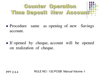 Counter  Operation Time Deposit  New  Account