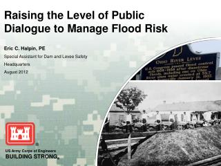 Raising the Level of Public Dialogue to Manage Flood Risk