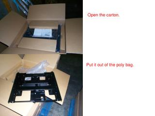 Open the carton.