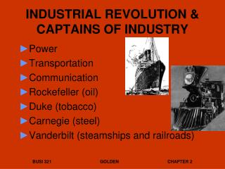 INDUSTRIAL REVOLUTION & CAPTAINS OF INDUSTRY