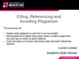 Citing, Referencing and  Avoiding Plagiarism