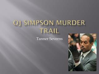 OJ Simpson Murder Trail