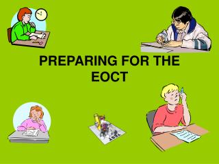 PREPARING FOR THE EOCT