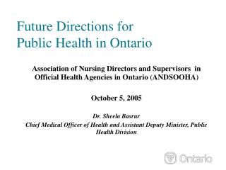 Future Directions for  Public Health in Ontario