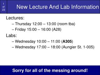 New Lecture And Lab Information