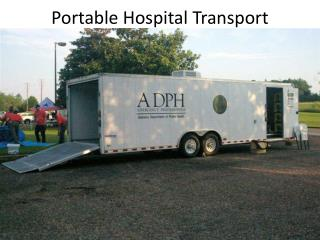 Portable Hospital Transport