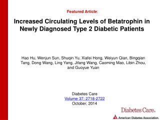Increased Circulating Levels of Betatrophin in Newly Diagnosed Type 2 Diabetic Patients