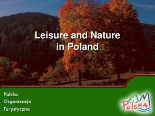 Leisure and Nature in Poland