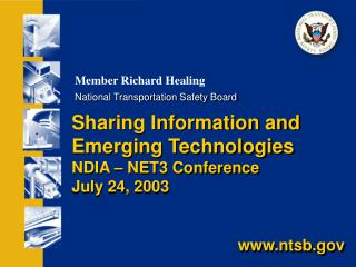 Sharing Information and Emerging Technologies NDIA – NET3 Conference July 24, 2003