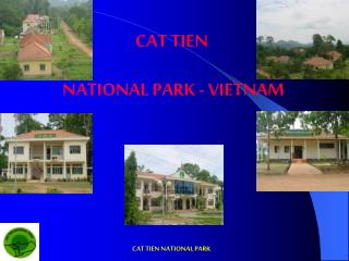 CAT TIEN  NATIONAL PARK - VIETNAM