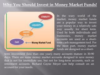 Why you should invest in money market funds!