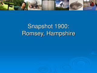 Snapshot 1900: Romsey, Hampshire