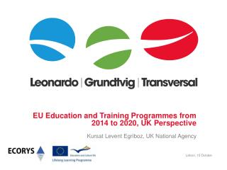 EU Education and Training Programmes from 2014 to 2020, UK Perspective