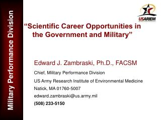 """Scientific Career Opportunities in the Government and Military"""
