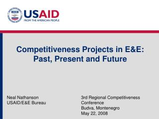 Competitiveness Projects in E&E: Past, Present and Future