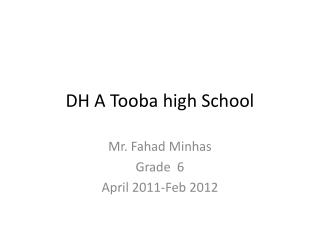 DH A  Tooba  high School
