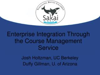 Enterprise Integration Through the Course Management Service