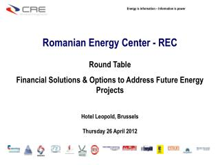 Romanian Energy  Center  - REC Round Table