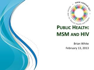 Public Health:  MSM and HIV