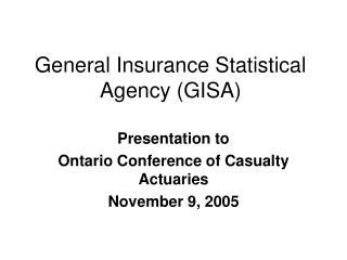 General Insurance Statistical Agency (GISA)