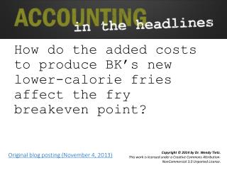How do the added costs to produce BK's new lower-calorie fries affect the fry breakeven point?