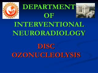 DEPARTMENT  OF  INTERVENTIONAL  NEURORADIOLOGY