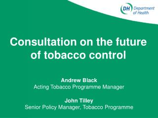 Consultation on the future of tobacco control