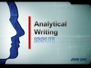 Analytical Writing ISSUE