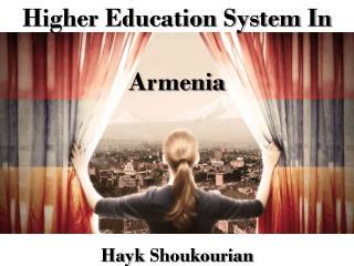 Higher Education System In Armenia