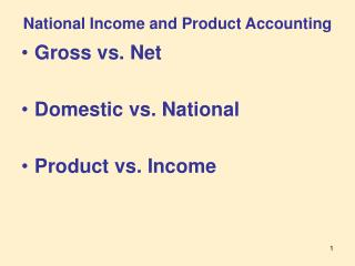 National Income and Product Accounting