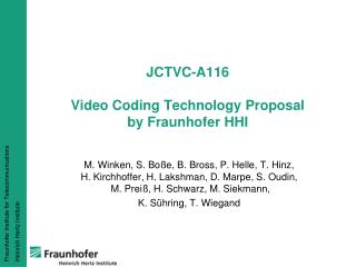 JCTVC-A116 Video Coding Technology Proposal by Fraunhofer HHI