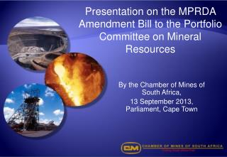 Presentation on the MPRDA Amendment Bill to the Portfolio Committee on Mineral Resources