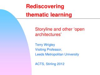 Rediscovering  thematic learning