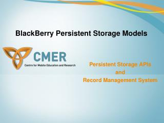 BlackBerry Persistent Storage Models