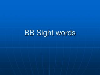 BB Sight words