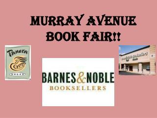 Murray avenue  BOOK FAIR!!