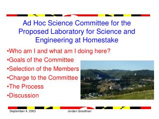 Ad Hoc Science Committee for the Proposed Laboratory for Science and Engineering at Homestake